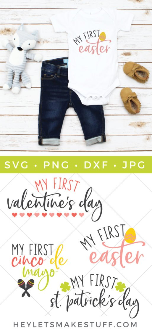 "Celebrate all of your little one's ""firsts"" including their first spring holidays. Use this Baby's First Spring Holiday SVG Bundle to create memorable keepsakes for you and baby."