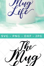 If you're a coffee or tea lover, there's a good chance you're living the mug life! Get this funny Mug Life SVG to adorn your mugs, tumblers, and more.
