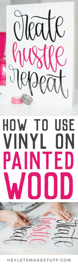 Wood can be a tricky base when making vinyl home decor signs and other wood projects. If you're using vinyl on painted wood, check out these tips for getting the best results!