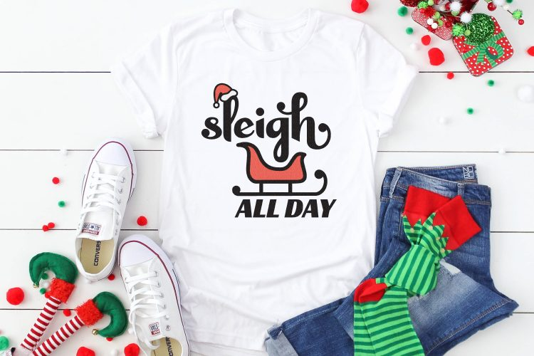 Sleigh All Day SVG on white t-shirt with Christmas decorations