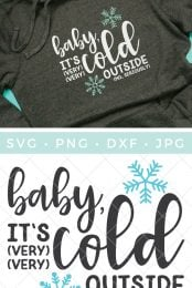 Always cold? This Baby It's Cold Outside SVG is a hilarious way to tell everyone that you're freezing. Get the free cut file, perfect for hoodies, blankets, and more.