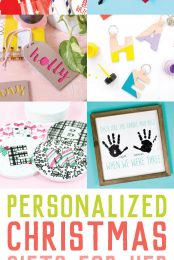 Looking for customized gifts for mom, mother-in law, aunt, sister, daughter, or boss this year? This list of personalized gifts for her can all be made using your Cricut Maker or Explore!