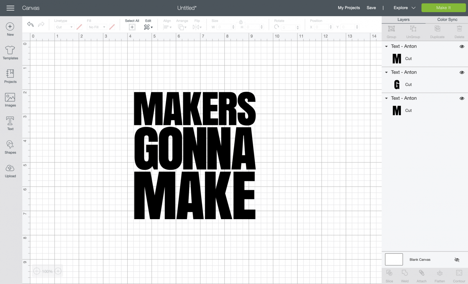 """Makers Gonna Make"" text in Cricut Design Space"