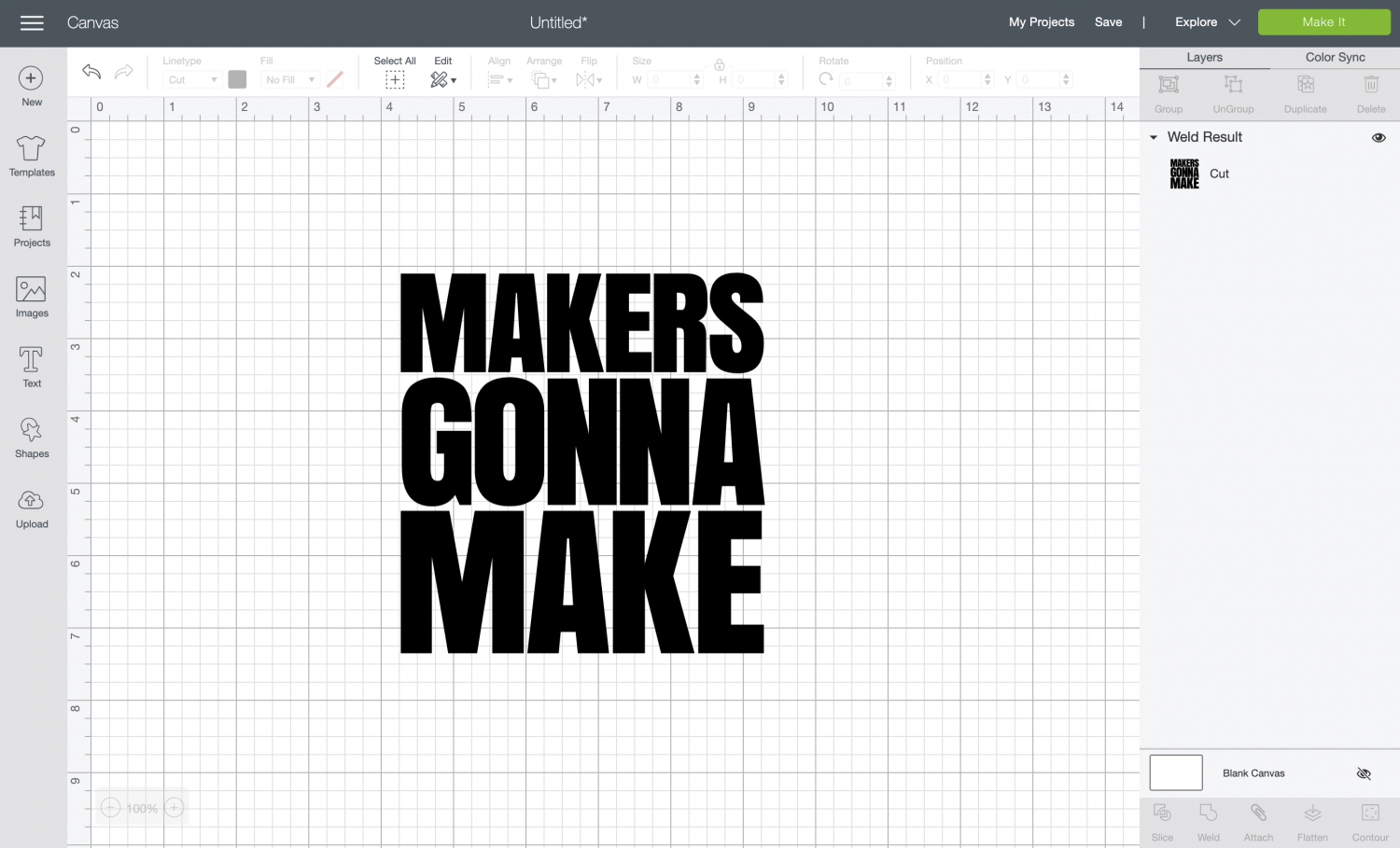 """Makers Gonna Make"" text in Cricut Design Space, welded together."