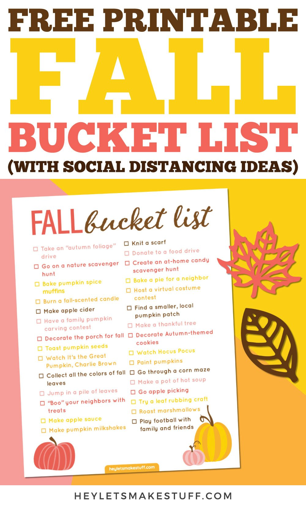 2020 Fall Bucket List With Social Distancing Ideas Hey Let S Make Stuff