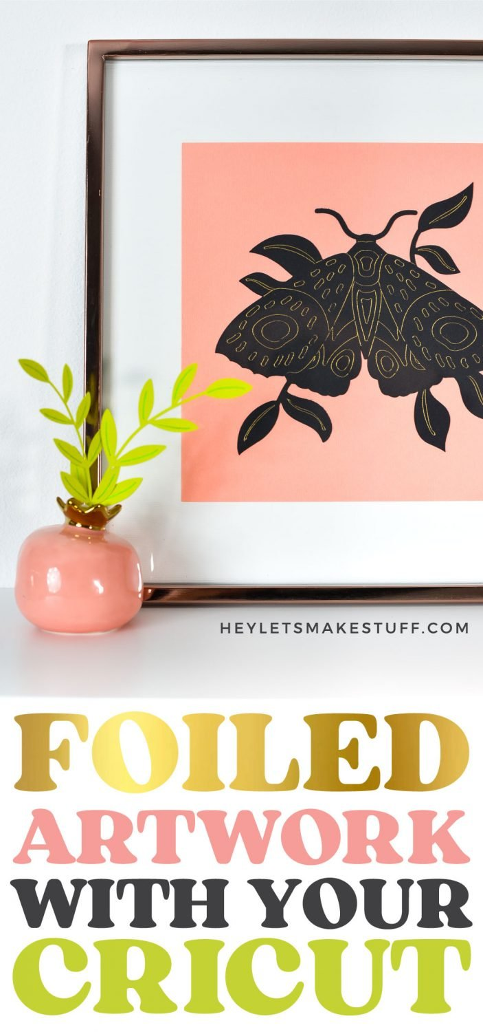 Foiled Artwork with your Cricut pin image