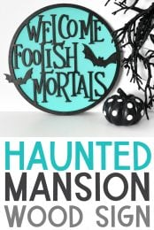 Haunted Mansion Halloween Sign with the Glowforge or Cricut pin image