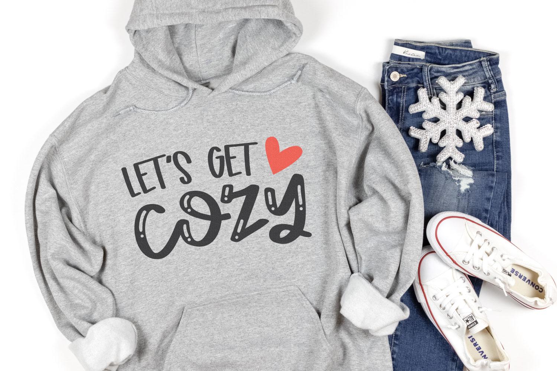 Let's Get Cozy SVG