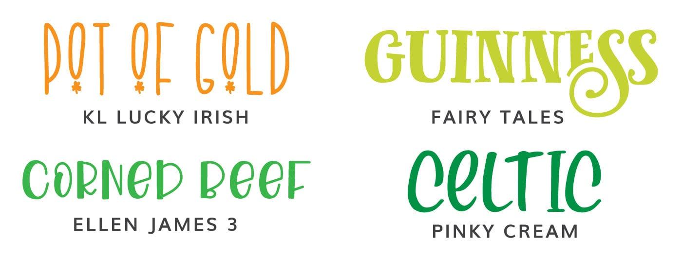 St. Patrick's Day Fonts: KL Lucky Irish, Fairy Tales, Ellen James 3, Pinky Cream
