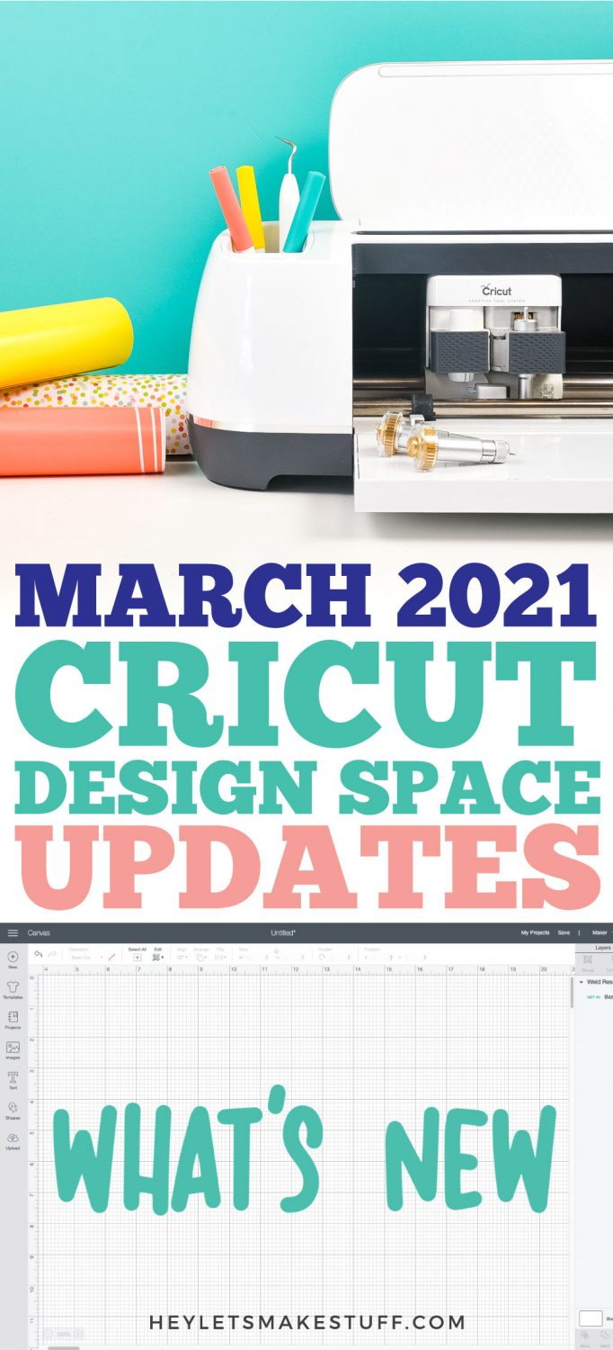 March 2021 Cricut Design Space Updates pin image