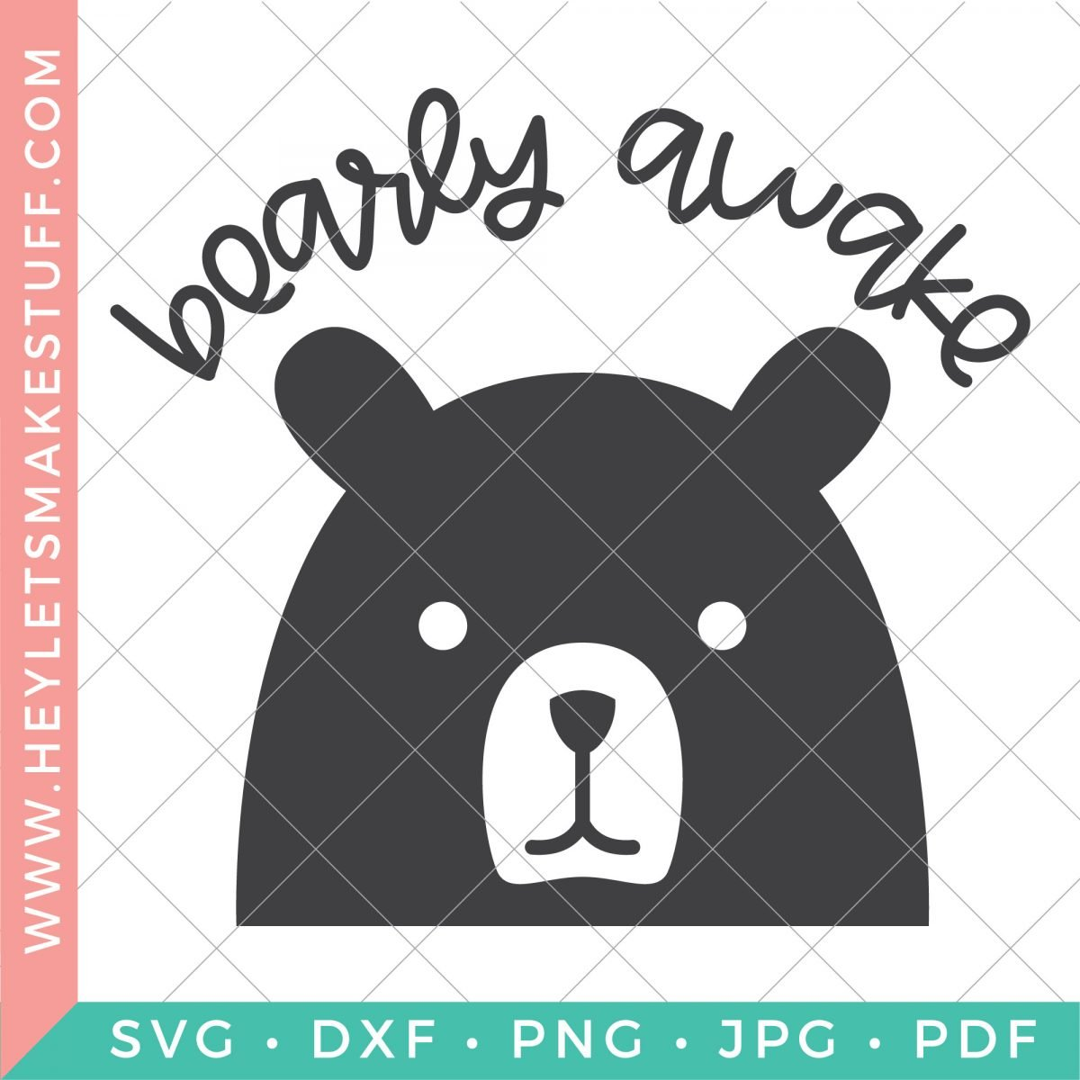 Bearly Awake SVG with security template